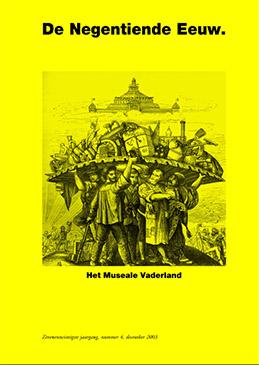 De Negentiende Eeuw 2003, nr. 4: Het museale vaderland