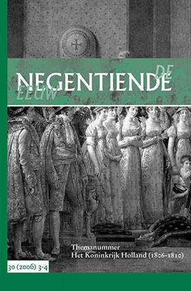 De Negentiende Eeuw 2006, nr. 3-4 (Koninkrijk Holland)