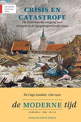 De Moderne Tijd 4 (2020)3-4: 'Crisis en catastrofe. De omgang met rampen in Nederland in de lange 19de eeuw'